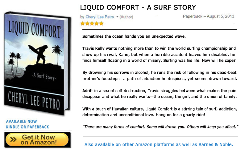Liquid Comfort - A Surf Story by Cheryl Petro